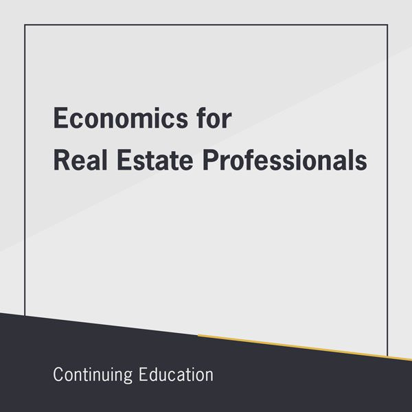 Economics for real estate professionals