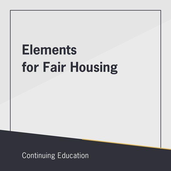 Elements for Fair Housing class