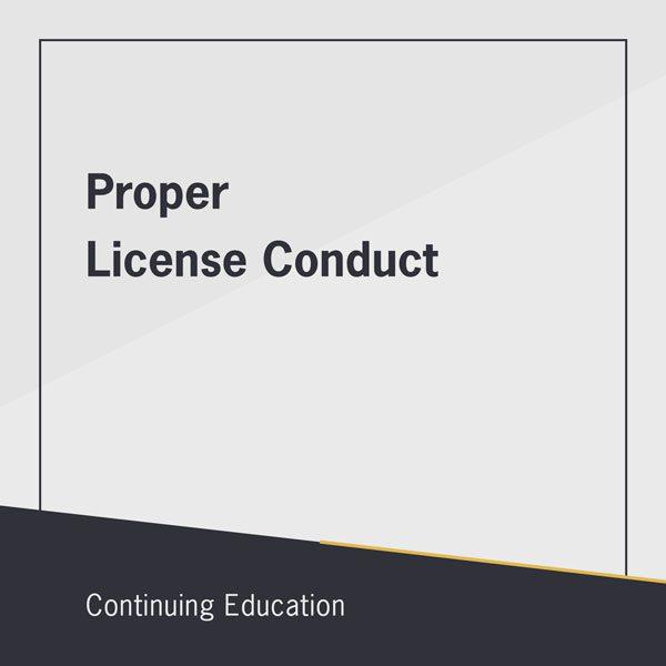 Proper License Conduct