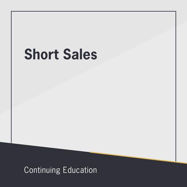 Short Sales class for online CE classes