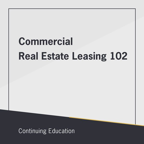 commercial real estate leasing 102 class