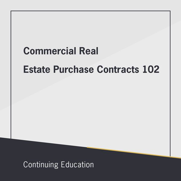 Commercial real estate purchase contracts 102