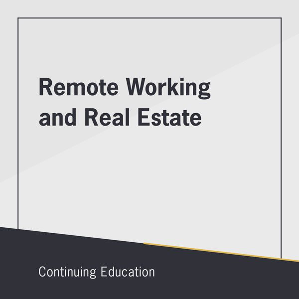 Remote Working and Real Estate