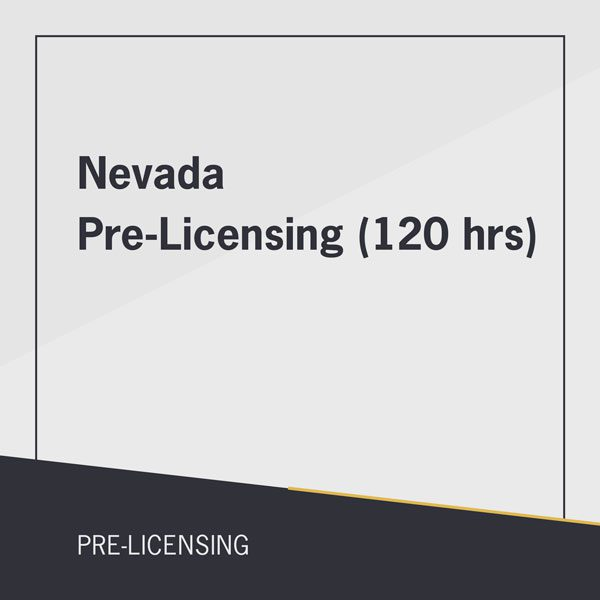 Nevada Pre-Licensing (120 hrs) course